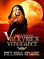 Valkyrie's Vengeance (Loki's Wolves #1)