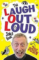 The Laugh Out Loud Joke Book