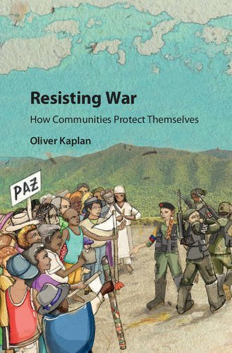 Resisting War How Communities Protect Themselves