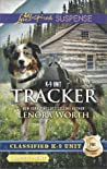 Tracker (Classified K-9 Unit, #6)
