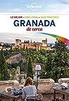Granada de cerca 2 (Lonely Planet-Guías De cerca)