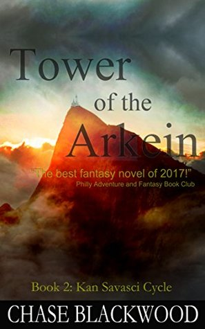 Tower of the Arkein (Kan Savasci Cycle #2)