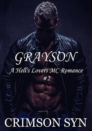 Grayson (Hell's Lovers MC, #2)