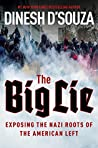 The Big Lie by Dinesh D'Souza
