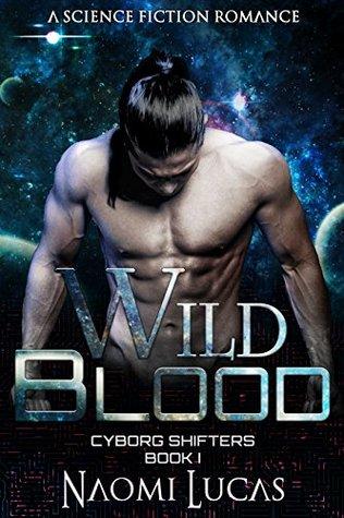 Wild Blood by Naomi Lucas