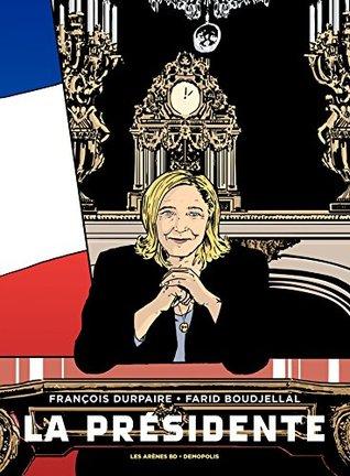 La Présidente - Tome 1 by François Durpaire