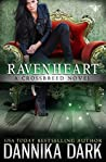 Ravenheart (Crossbreed #2; Mageriverse #17)