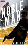 Noble Man (Jake Noble, #1)