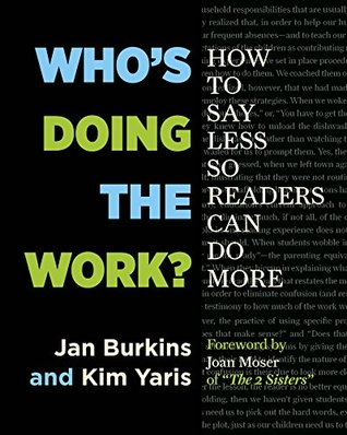 Who's Doing the Work? by Jan Burkins