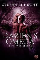 Darien's Omega (Dire Pack Reborn #4)