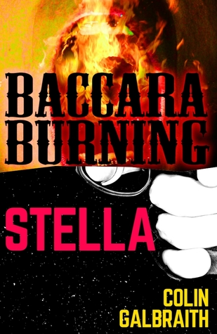 Stella & Baccara Burning