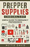 Prepper Supplies Checklist by Nettie David