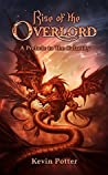 Rise of the Overlord (The Calamity, #0)