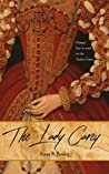 The Lady Carey (Royal Court Series, #1)