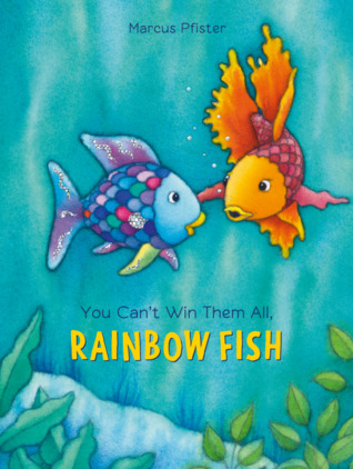 You Can't Win Them All, Rainbow Fish