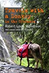 Travels with a Donkey in the Cévennes: New edition linked and annotated