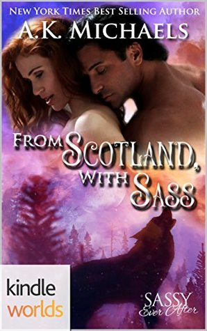From Scotland, With Sass (Highland Wolf Clan #5.25)