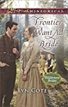 Frontier Want Ad Bride (Wilderness Brides #4)