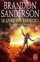 Le Livre des Radieux, tome 1 (Les Archives de Roshar #2.1)