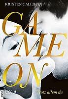 Game on - Trotz allem du (Game-on, #4)