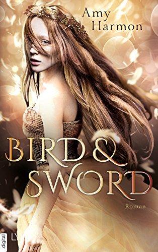 Bird and Sword (Bird and Sword, #1)  by  Amy Harmon