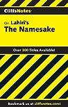 CliffsNotes on Lahiri's The Namesake