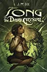Song of the Dark Crystal (Jim Henson's The Dark Crystal, #2)