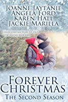 Forever Christmas: The Second Season