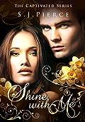 Shine With Me