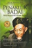 Penakluk Badai: Novel Biografi KH Hasyim Asy'ari