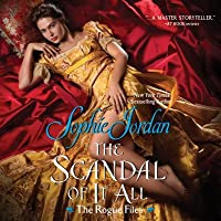 The Scandal of It All (The Rogue Files, #2)