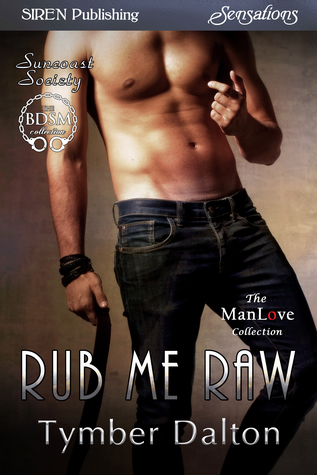 Rub Me Raw by Tymber Dalton