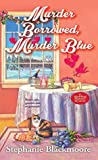 Murder Borrowed, Murder Blue (Wedding Planner Mystery, #3)