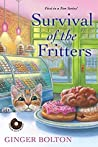 Survival of the Fritters (Deputy Donut Mystery #1)