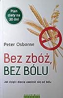 Bez zbóż, bez bólu