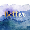Better: A Study of Hebrews