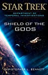 Shield of the Gods (Star Trek: Department of Temporal Investigations, #5))