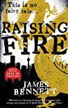 Raising Fire (Ben Garston, #2)