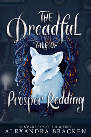 The Dreadful Tale of Prosper Redding (Prosper Redding, #1) cover