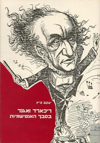 The Darker Side of Genius Richard Wagner/'s Anti-Semitism