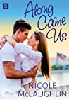 Along Came Us (Man Enough, #2) audiobook download free