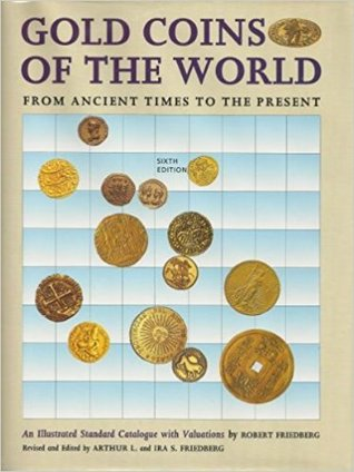 Gold Coins Of The World Ancient Times To The Present 9th Ed Illustrated Catalog