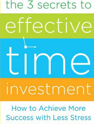 the 3 secrets to effective time investment ebook