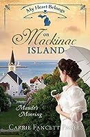 My Heart Belongs on Mackinac Island: Maude's Mooring