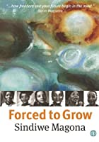 Forced To Grow