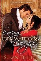 Saving Lord Whitton's Daughter: A Regency Romance Novel