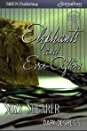 Elephants and Ever-Afters (Dark Desires, #5)