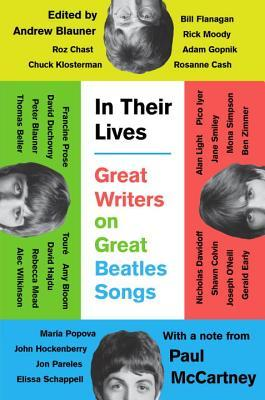 In Their Lives - Great Writers on Great Beatles Songs