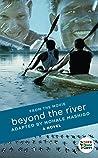 Beyond the River: A Novel (Heartlines)