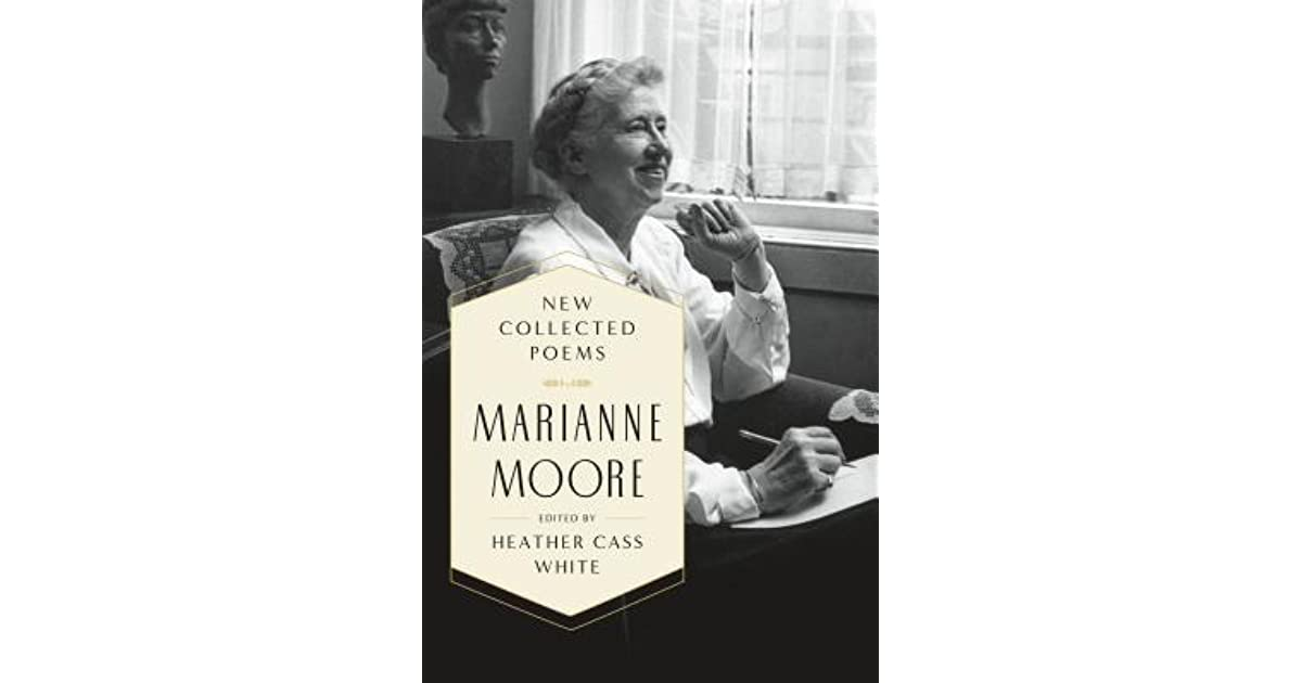 marianne moore bird witted American poetry: the twentieth century, volume one: henry adams to dorothy parker edited by robert hass, john hollander.